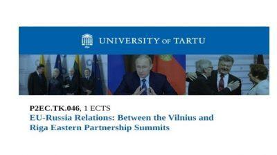 Односите помеѓу ЕУ и Русија: Помеѓу самитите на источните партнерства на Вилнус и Рига