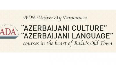 """Курсеви по """"Азербејџанска култура"""" и """"Азербејџански јазик"""" на """"ADA University"""""""