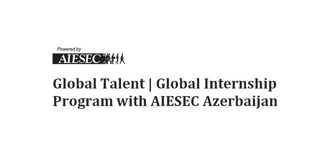 Global-Talent-Global-Internship-Program-with-AIESEC-Azerbaijan.jpg