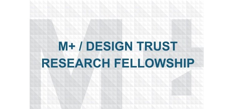 Call-for-applications-M-Design-Trust-Research-Fellowship-2018-in-Hong-Kong.jpg