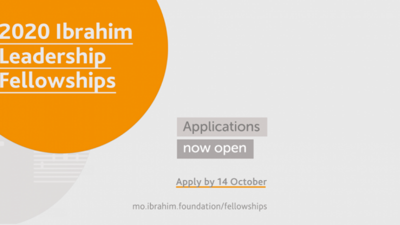 THE IBRAHIM LEADERSHIP FELLOWSHIPS FOR FUTURE AFRICAN LEADERS