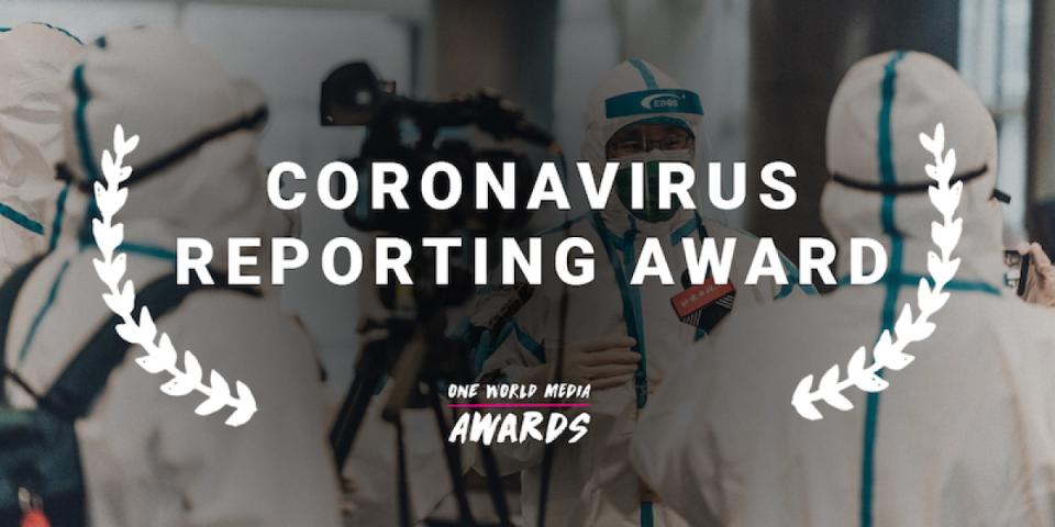 ONE-WORLD-MEDIA-CORONAVIRUS-REPORTING-AWARD-2020.png