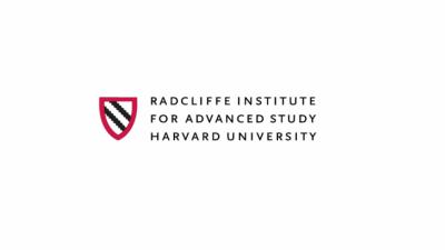 RADCLIFFE INSTITUTE FELLOWSHIP PROGRAM AT HARVARD'S
