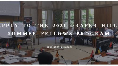 2021 DRAPER HILLS SUMMER FELLOWS PROGRAM