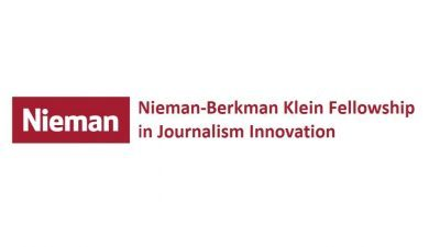 NIEMAN-BERKMAN KLEIN FELLOWSHIP IN JOURNALISM INNOVATION 2021/2022