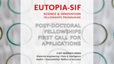 EUTOPIA-SIF POST DOCTORAL FELLOWSHIPS