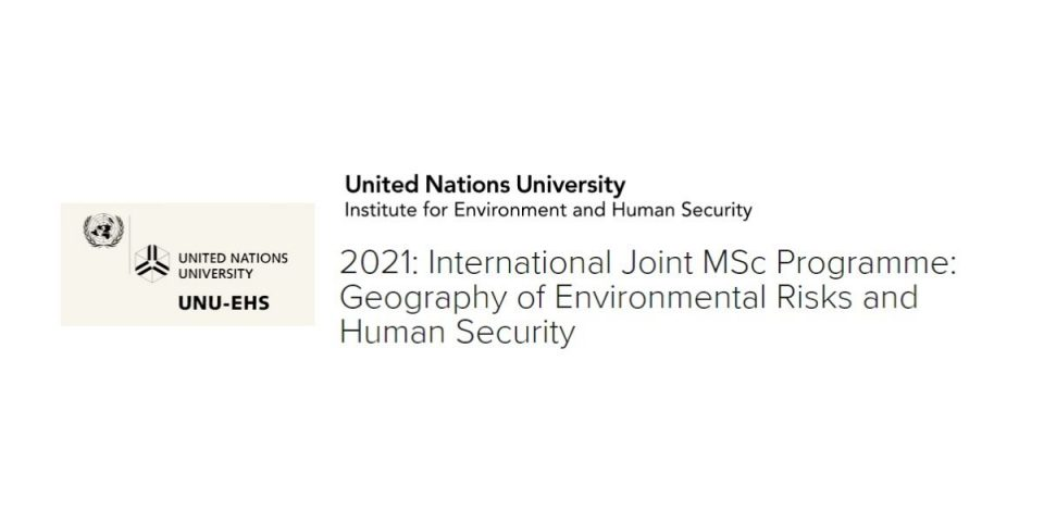 UN-University-2021-International-Joint-MSc-Programme-Geography-of-Environmental-Risks-and-Human-Security.jpg