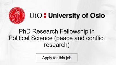 University of Oslo PhD Research Fellowship in Political Science 2021/2022