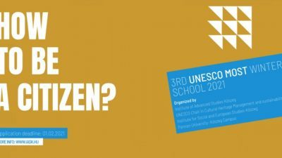 3rd UNESCO MOST Winter School: How to be a citizen?