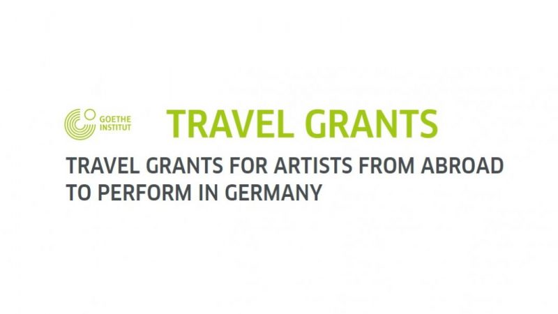 Goethe-Institut Travel Grants 2021 for Artists from Abroad to Perform in Germany