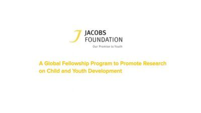 JACOBS FOUNDATION RESEARCH FELLOWSHIP PROGRAM