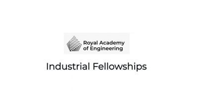 ROYAL ACADEMY OF ENGINEERING INDUSTRIAL FELLOWSHIPS 2021/2022