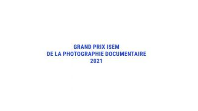 ISEM GRAND PRIX FOR DOCUMENTARY PHOTOGRAPHY