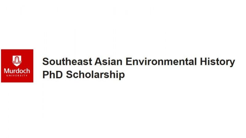 SOUTHEAST ASIAN ENVIRONMENTAL HISTORY PHD SCHOLARSHIP