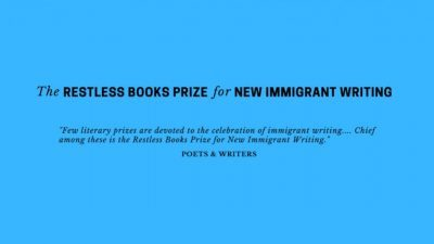 The Restless Books Prize for New Immigrant Writing